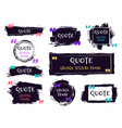 quote brush text box grunge textured label vector image vector image