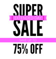Super sale ad poster save up to seventy five