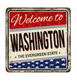 welcome to washington vintage rusty metal sign vector image