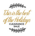 best of holidays clearance sale winter discount vector image