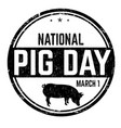 national pig day sign or stamp vector image vector image