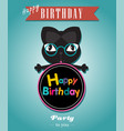 black cat card happy brithday vector image