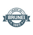 made in brunei stamp design vector image