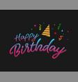 colorful happy birthday typographic vector image vector image
