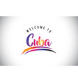 cuba welcome to message in purple vibrant modern vector image