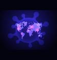 global pandemic concept virus around world vector image