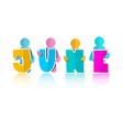 June Colorful Paper Cut Title and Men vector image vector image