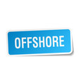 offshore square sticker on white vector image vector image