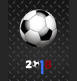 soccer football and decorated 2018 over black vector image vector image