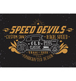 Speed devils Hand drawn grunge vintage with hand l vector image vector image
