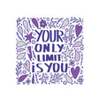 your only limit is you quote vector image