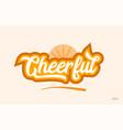 cheerful orange color word text logo icon vector image