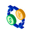 currency money dollar yen isometric icon vector image vector image