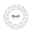 music festival round frame hand drawn musical vector image