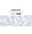 casino night banner design vector image