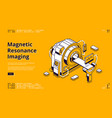 magnetic resonance imaging isometric landing page vector image
