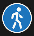 footpath sign flat icon traffic and road sign vector image vector image