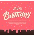 Happy birthday hand written lettering on colorful vector image vector image