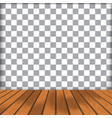 wood floor with transparent vector image vector image