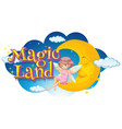 font design for word mangic land with fairy on vector image