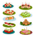 set of various snacks for banquet appetizing food vector image vector image