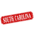 South Carolina red square grunge retro style sign vector image vector image