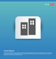 buuilding icon - blue sticker button vector image