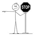 cartoon man or businessman holding stop sign vector image vector image