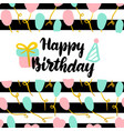 happy birthday postcard design vector image vector image