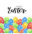 happy easter lettering card with eggs vector image vector image