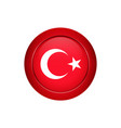 turkish flag on the round button vector image vector image