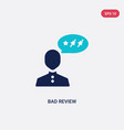 two color bad review icon from feedback concept vector image