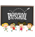 Back to school theme with children vector image vector image