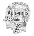 Appendicitis in Kids text background wordcloud vector image vector image