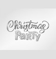 christmas party hand written lettering sparkling vector image vector image