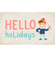 hello holidays vector image