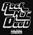 rock not dead poster vector image