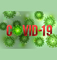 word covid-19 with coronavirus icon and virus vector image