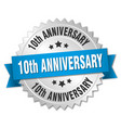 10th anniversary round isolated silver badge vector image vector image