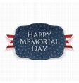 Happy Memorial Day festive Sign and Ribbon vector image vector image