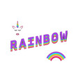 rainbow color rainbow with unicorn and text vector image vector image
