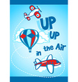 Up up in the air vector image vector image