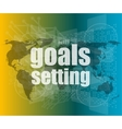 Goal setting concept - business touching screen vector image