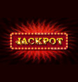 jackpot retro banner with glowing lamps vector image
