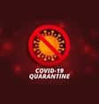 stop coronavirus and covid19 quarantine vector image vector image