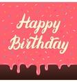Happy birthday hand lettering on cake glaze vector image