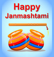 happy krishna janmashtami greeting post card easy vector image vector image