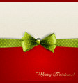 Holiday background with green polka dots bow vector image vector image