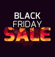 3d inscription of the black friday sale made of vector image