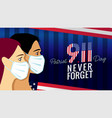 911 never forget patriot day usa with people vector image vector image